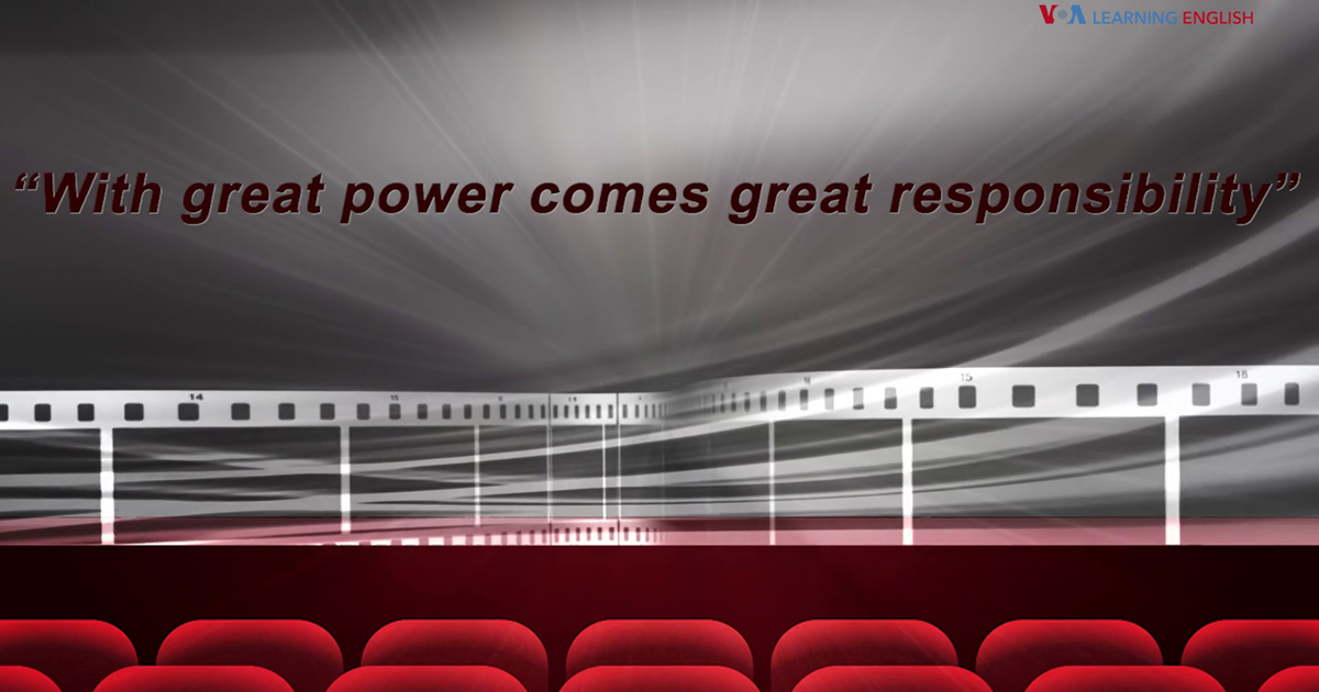 with great power comes great responsibiliy